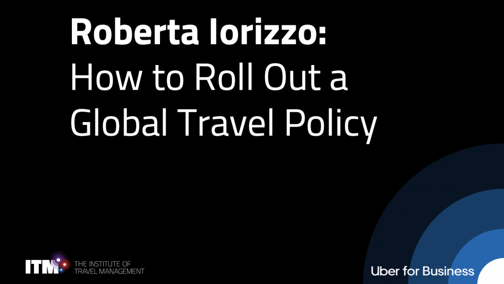 Roberta Iorizzo webinar on how to roll out a global travel policy